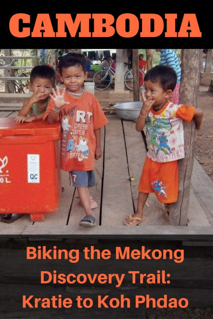 Biking the Mekong Discovery Trail: Kratie to Koh Phdao Cambodia
