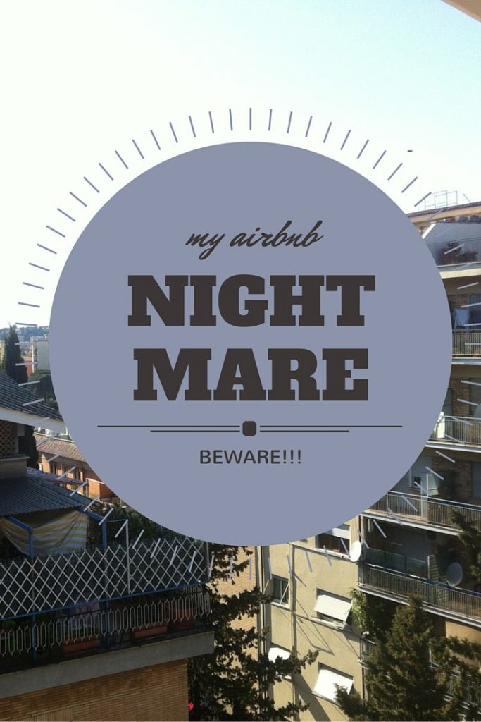 My AirBnB Nightmare in Rome | Joy and Journey