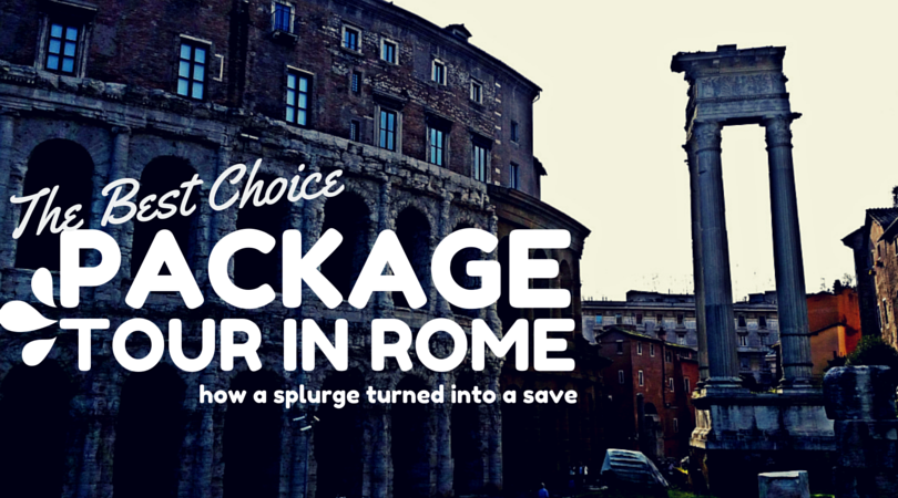 My Best Choice in Italy : A Package Tour in Rome