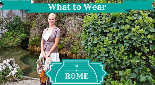 What to Wear in Rome in Spring