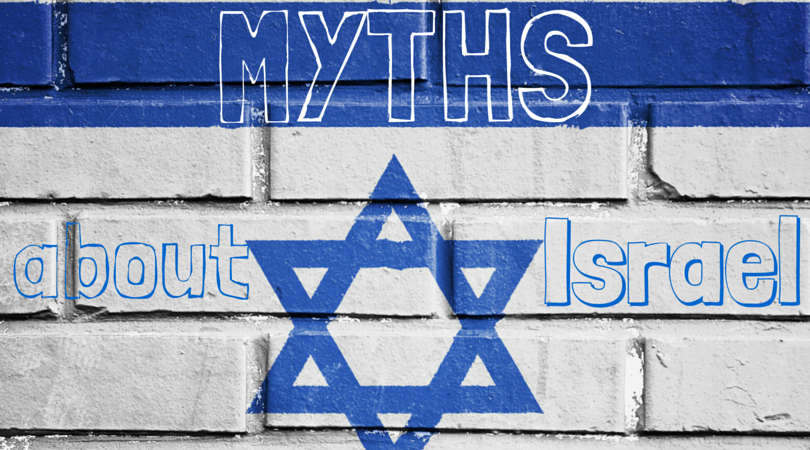 7 Biggest Misconceptions and Myths about Israel