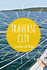 Traverse City Weekend Trip