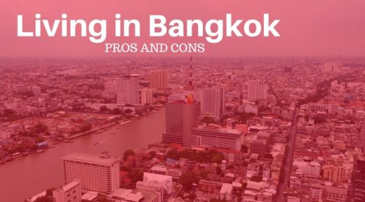 Living in Bangkok Pros and Cons
