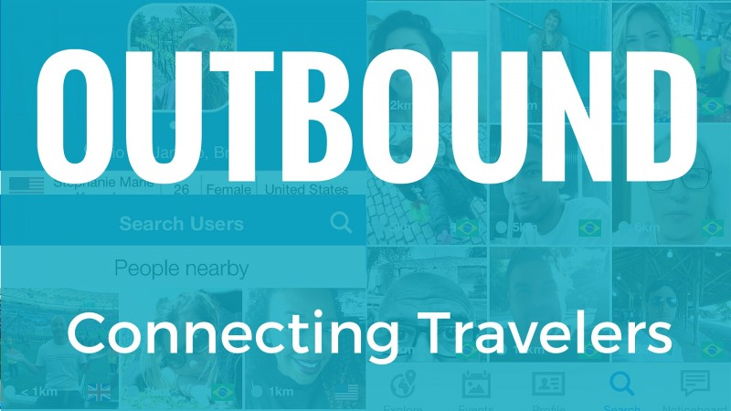 Outbound Travel App – Meeting People While Traveling