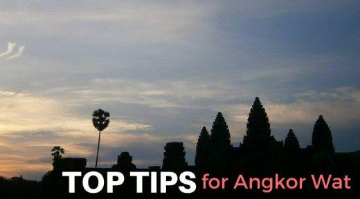 Top Tips for Angkor Wat