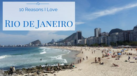 10 Things I LOVE about Rio de Janeiro