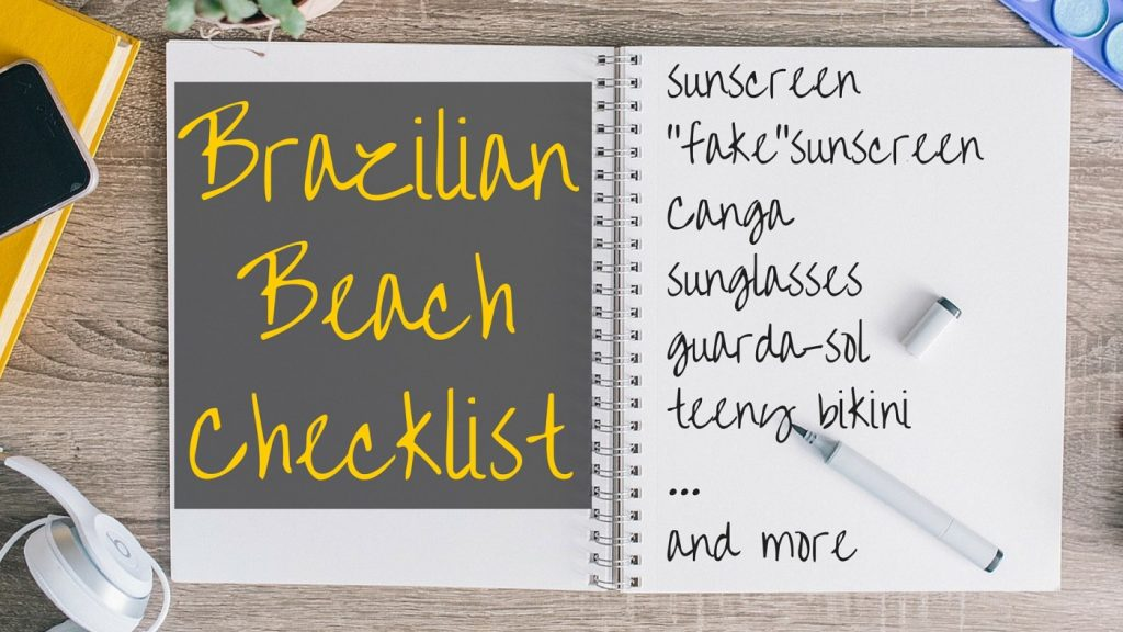 Brazilian Beach Checklist