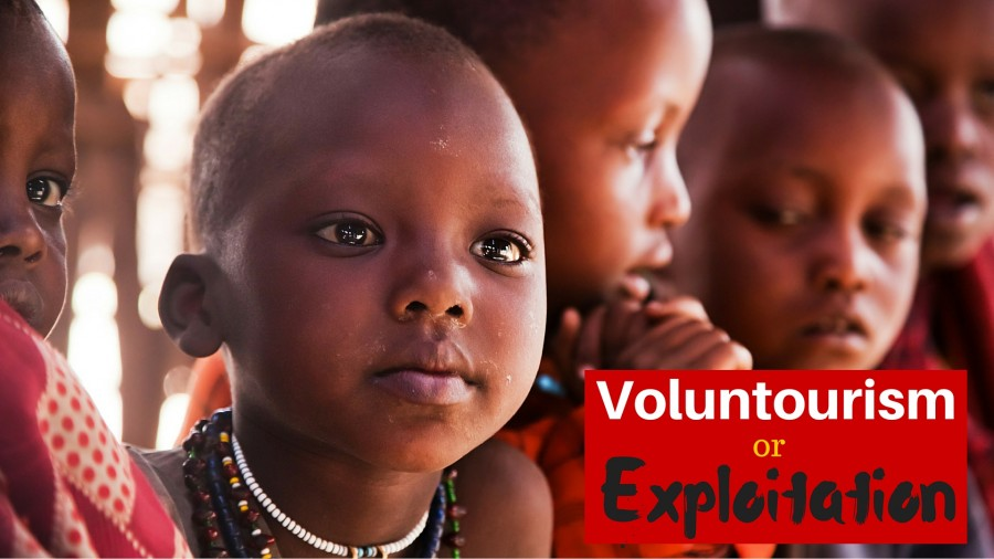 Voluntourism or Exploitation?