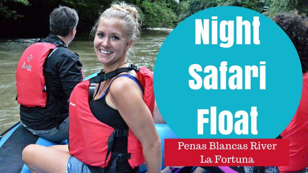 Are You Afraid of the Dark? La Fortuna Night Safari Float