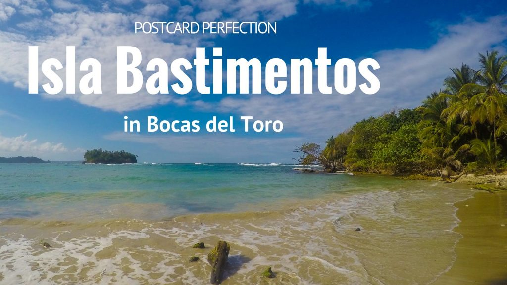 Postcard Perfection on Isla Bastimentos in Bocas Del Toro