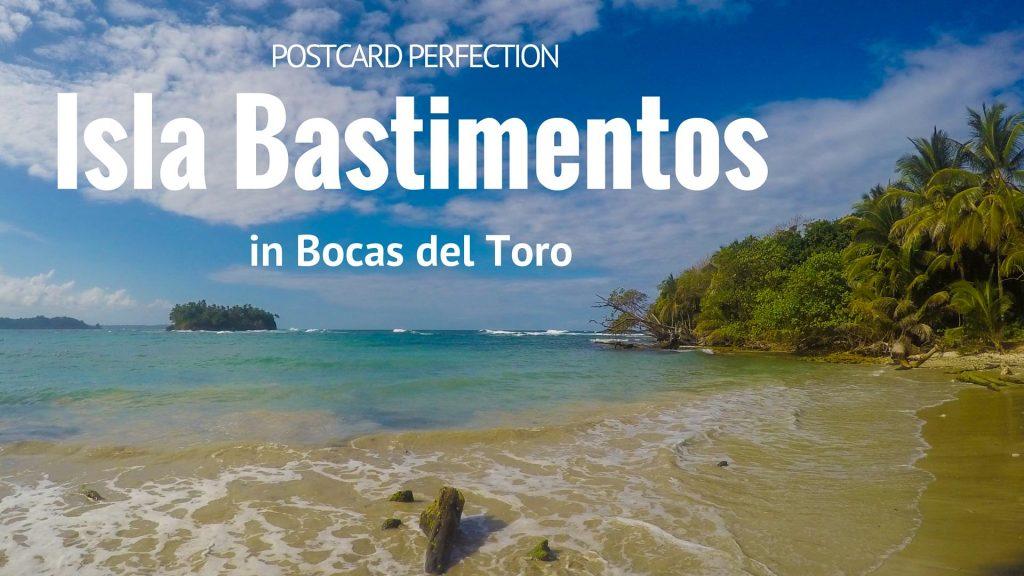Postcard Perfection on Isla Bastimentos in Bocas Del Toro