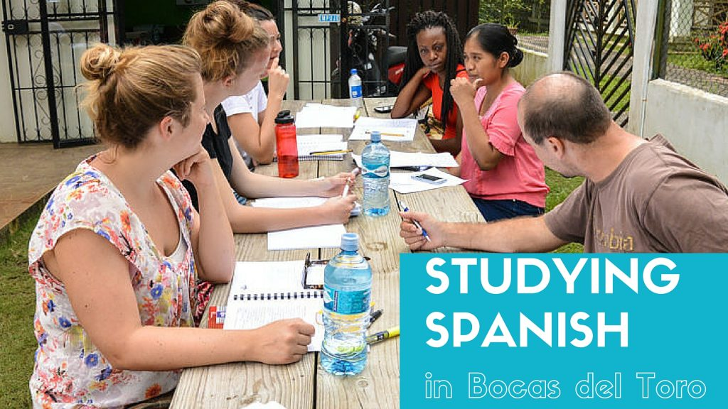 Studying Spanish in Bocas Del Toro