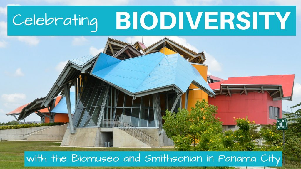 Biomuseo and Smithsonian in Panama City: Celebrating Biodiversity