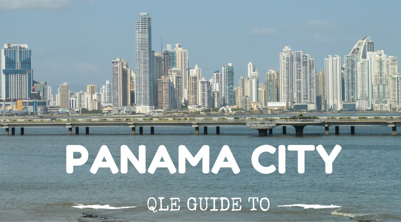 QLE Guide to Panama City