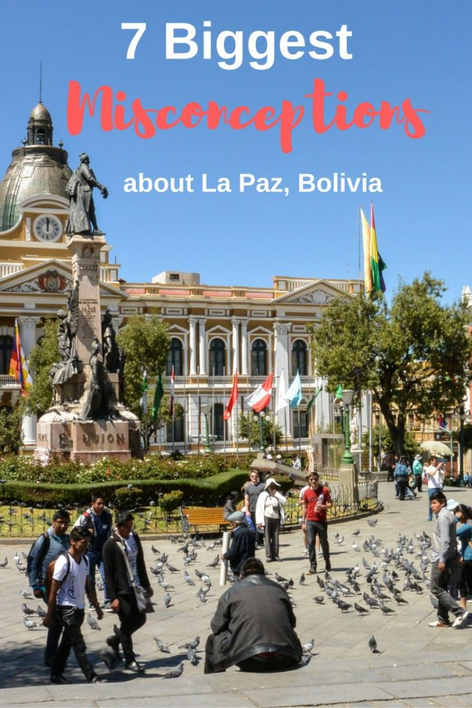 7 Biggest Misconceptions about La Paz Bolivia