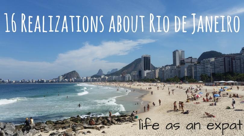16 Realizations about Rio de Janeiro: Life as an Expat