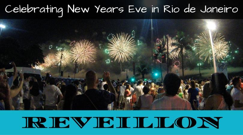 Reveillon: Celebrating New Year's Eve in Rio de Janeiro