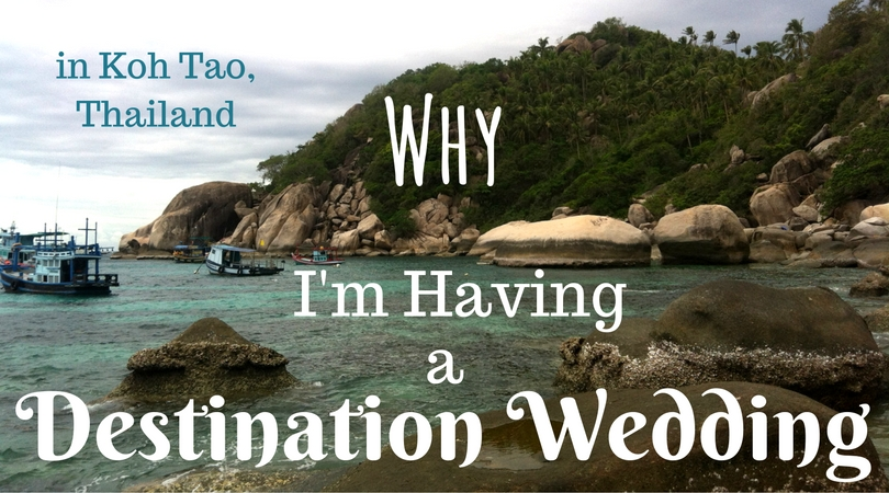 Why I'm Having a Destination Wedding