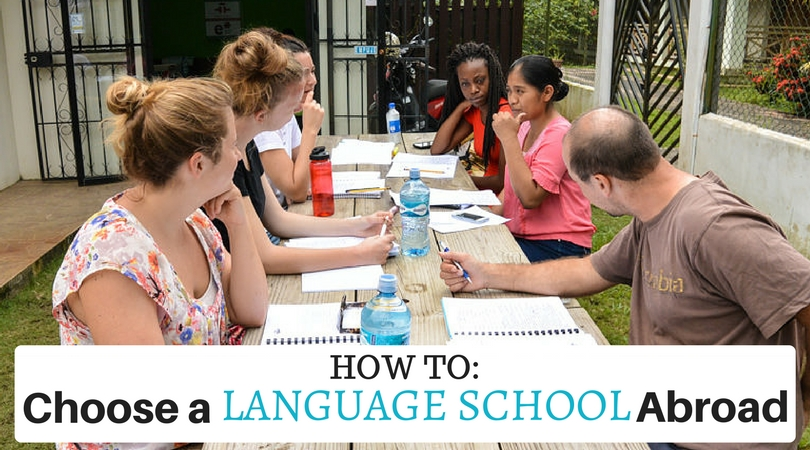 How to Choose a Language School Abroad