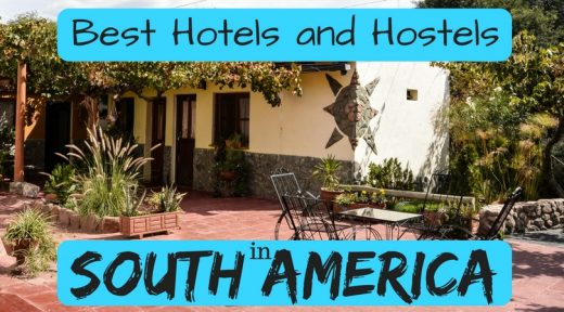 Best Hotels and Hostels in South America