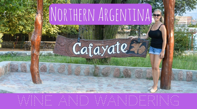 Northern Argentina's Cozy Cafayate: Wine and Wandering
