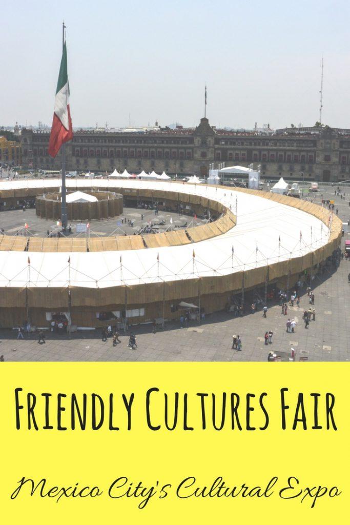 Friendly Cultures Fair in Mexico City