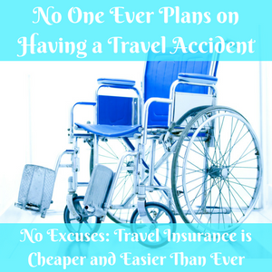 Travel Insurance - Cheaper and Easier Than You'd Think!