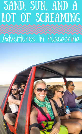 Adventures in Huacachina, Peru