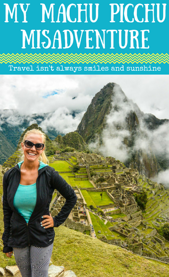 Machu Picchu Misadventure: What Not to Do