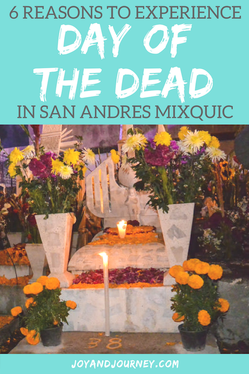 6 Reasons to Experience Day of the Dead in San Andres Mixquic, Mexico