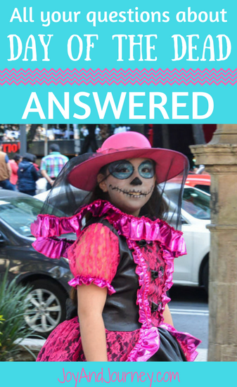 All your questions about Day of the Dead: ANSWERED