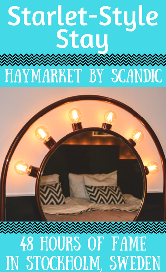 Starlet-Style Stay at Haymarket by Scandic, Stockholm: 48 Hours of Fame