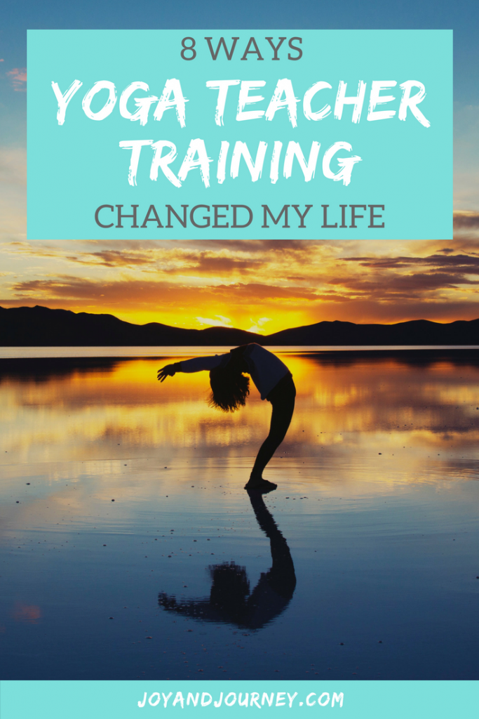 8 Ways Yoga Teacher Training Changed My Life