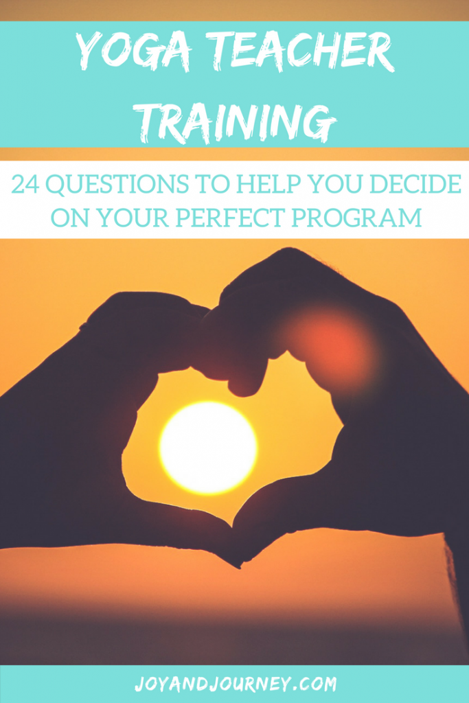 24 Questions To Help You Decide on Your Perfect Yoga Teacher Training Program