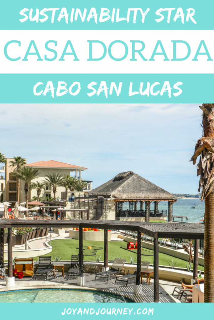 Casa Dorada: A Sustainability Star in Cabo San Lucas