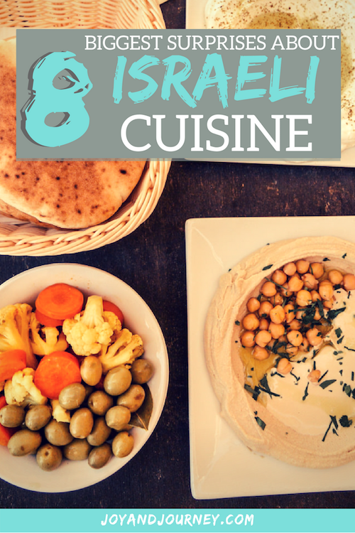 Surprises about Food in Israel