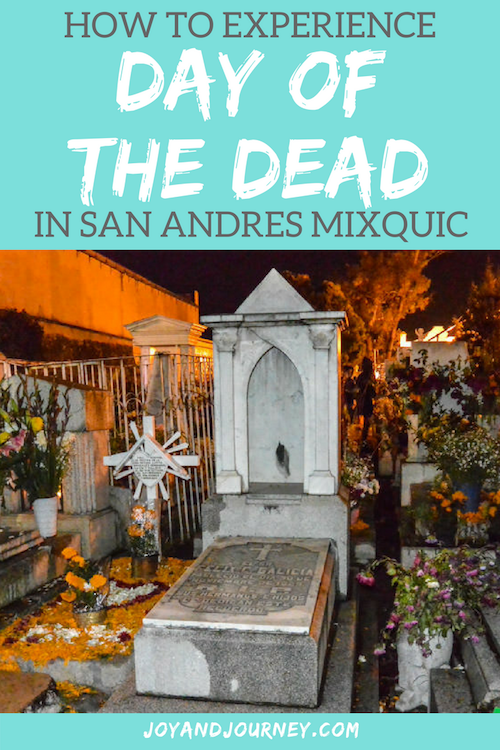 How to Experience Day of the Dead in San Andres Mixquic, Mexico