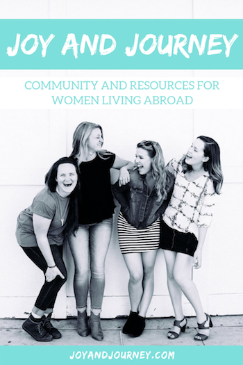Joy and Journey Community for Women Living Abroad
